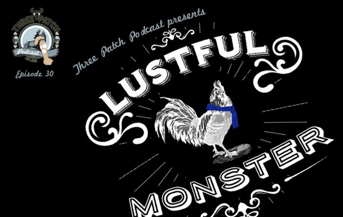 episode30-lustfulcockmonster